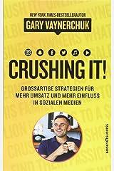 Crushing It: Grossartige Strategien für mehr Umsatz und mehr Einfluss in sozialen Medien Perfect Paperback