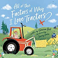 All of the Factors of Why I Love Tractors