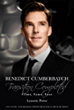 Benedict Cumberbatch, Transition Completed: Films, Fame, Fans (English Edition)