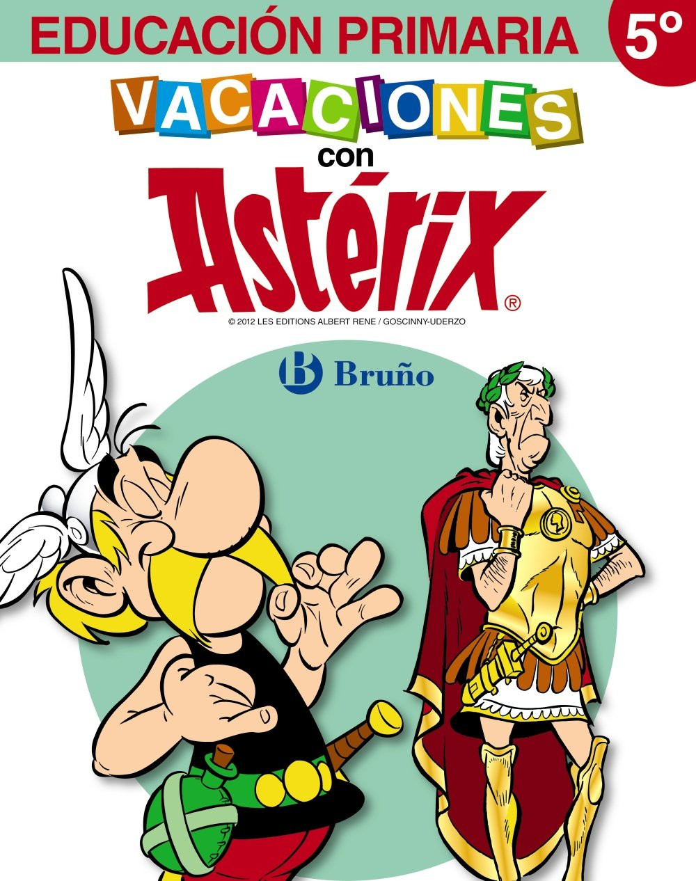 Vacaciones con Astérix 5º Primaria (Spanish) Paperback – April 27, 2012