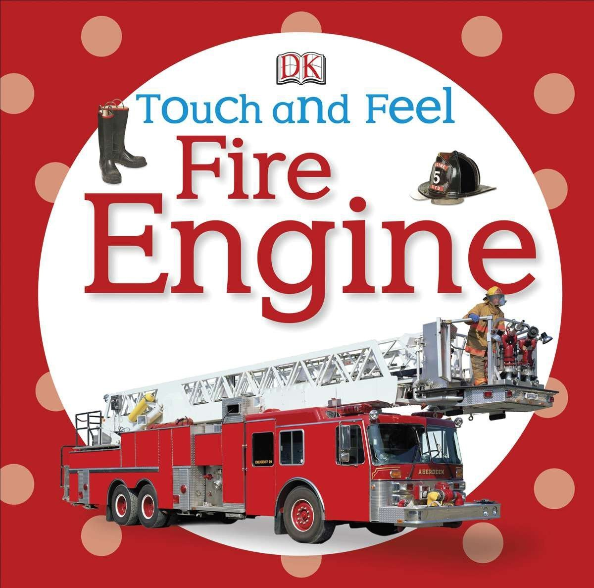 Read Online Touch and Feel: Fire Engine (Touch & Feel) pdf epub