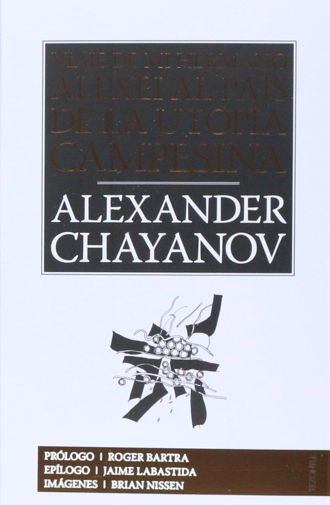 Viaje de mi hermano Alexei al país de la utopía campesina (Tezontle) (Spanish Edition) ebook