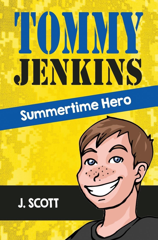 Read Online Tommy Jenkins Summertime Hero PDF