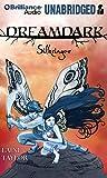 Dreamdark: Silksinger (Dreamdark Series)