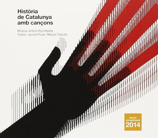 Història de Catalunya amb Cançons Versió Actualitzada 2014: Orquestra Simfònica de Barcelona i Nacional de Catalunya & Cor Infantil Amics de la Unió & Nina & Daniel Anglès: Amazon.es: Música