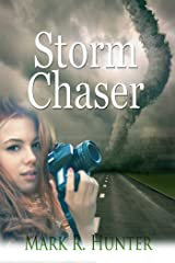 Storm Chaser Kindle Edition
