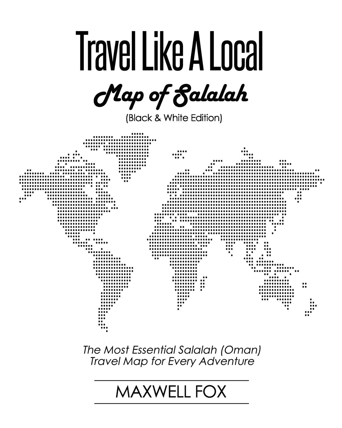 Buy Travel Like a Local - Map of Salalah (Black and White Edition