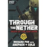 Through the Nether: A Galaxy's Edge Stand Alone Novel (Order of the Centurion)