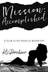 Mission: Accomplished: A Club Alias Novella Boxed Set Kindle Edition