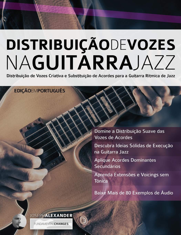 Distribuição de Vozes na Guitarra Jazz: Distribuição de Vozes ...