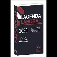AGENDA LABORAL 2020: Compendio de leyes, reglamentos y otras disposiciones conexas sobre la materia.