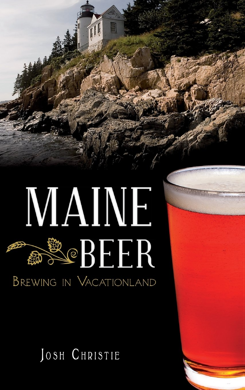 Maine Beer: Brewing in Vacationland pdf epub