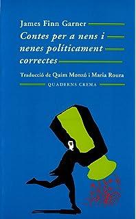 Contes Per A Nens I Nenes Políticament Correctes (Mínima Minor)