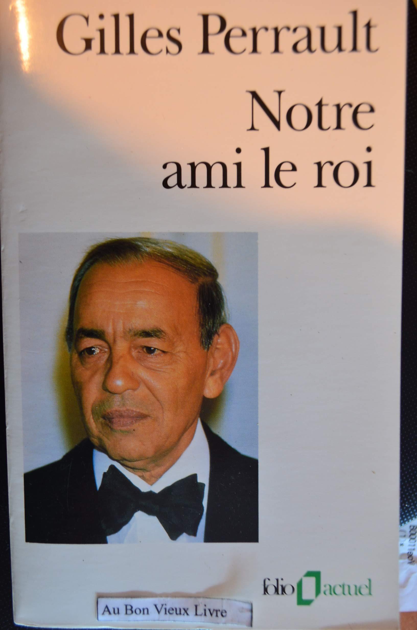PERRAULT ROI GILLES TÉLÉCHARGER GRATUITEMENT LE NOTRE AMI