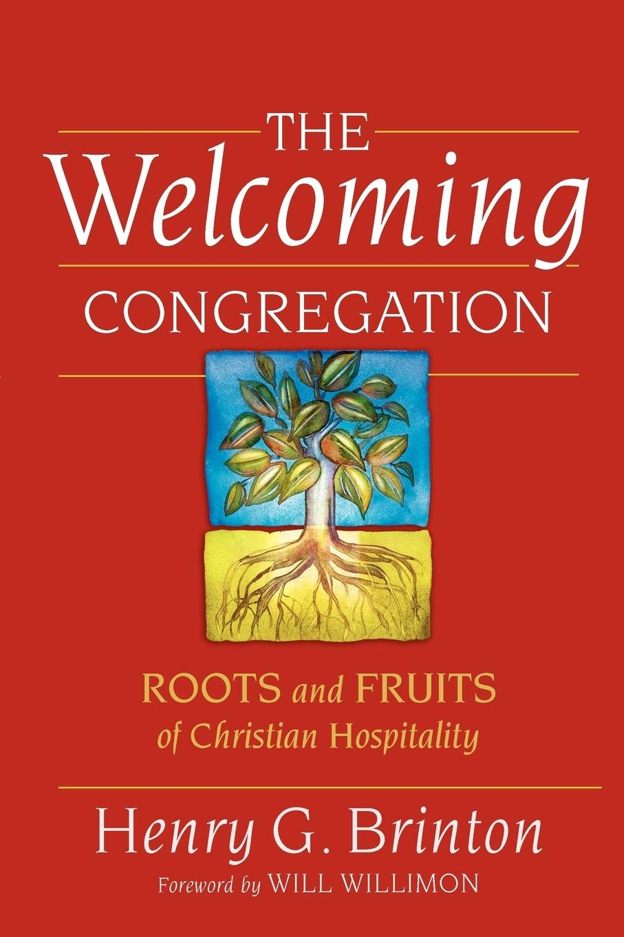 The Welcoming Congregation: Roots and Fruits of Christian Hospitality PDF