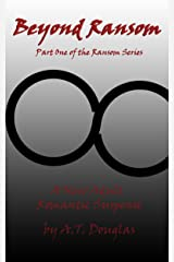 Beyond Ransom (The Ransom Series) Kindle Edition