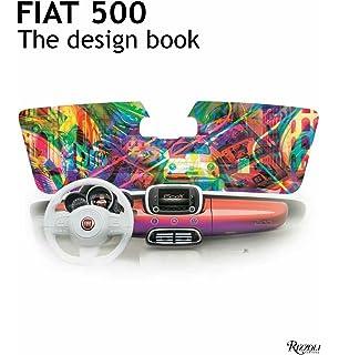 fiat 500 the autobiography fiat 9780847837205 amazon com books
