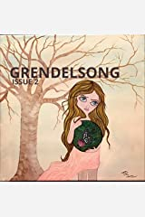 Grendelsong Issue 2: A Magazine of Wild Fantasy Kindle Edition