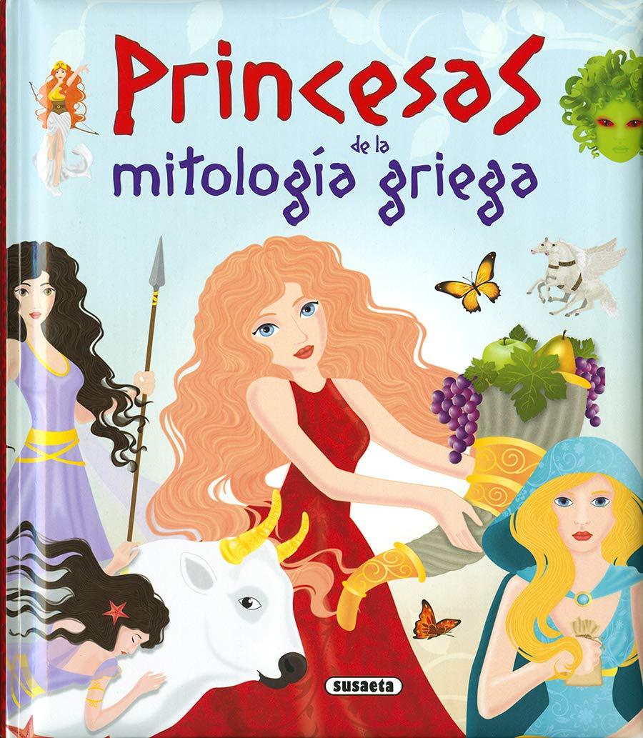 Princesas de la mitología griega (Grandes Libros): Amazon.es: Morán, José, Anaïs, Marta: Libros