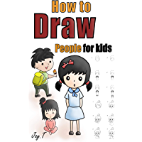 How To Draw People For Kids: Step By Step Drawing Guide For Children Easy To Learn Draw Human (English Edition)
