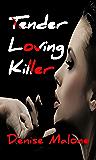 Tender Loving Killer (An Alison Brown Mystery Book 2)