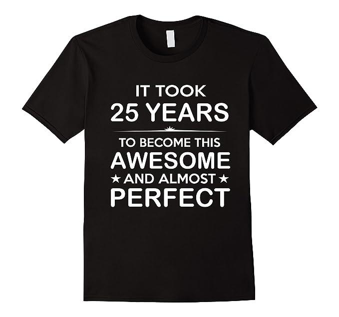 Mens Twenty Five 25 Year Old 25th Birthday Gift Ideas Her Him 2XL Black