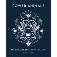 Power Animals: For Guidance, Protection and Healing (English Edition)