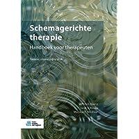 Schemagerichte therapie: Handboek voor therapeuten
