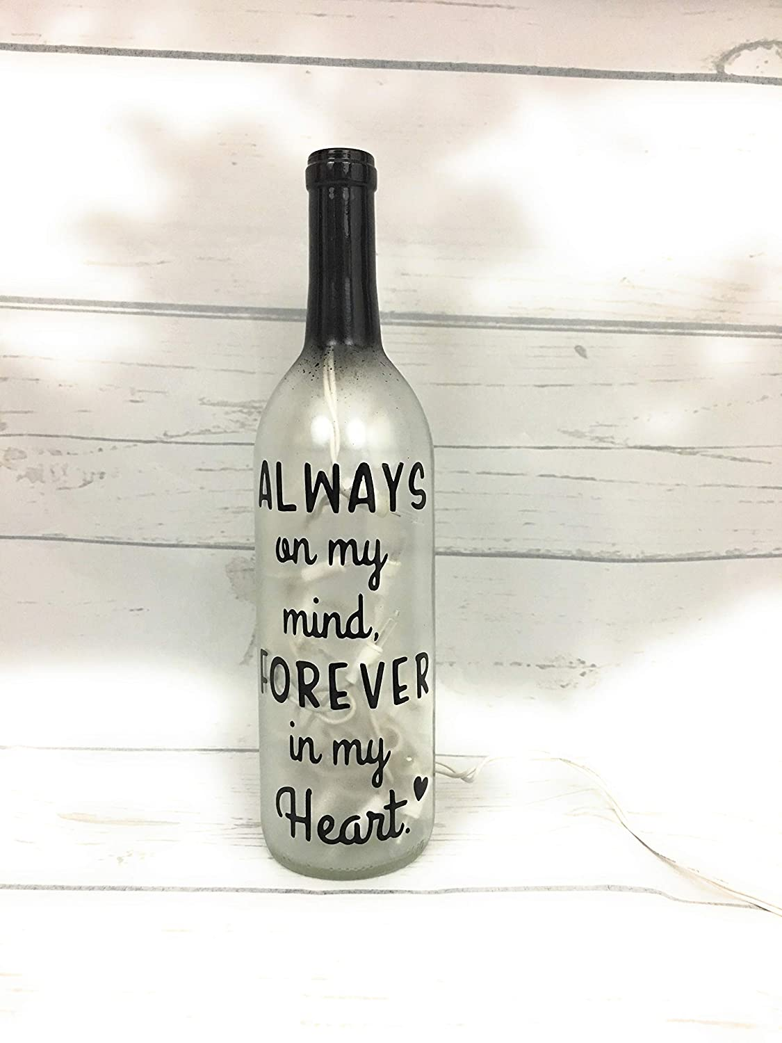Memorial Light Lighted Wine Bottle Always On My Mind Forever In my Heart