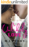 Unlikely Love: A Standalone Contemporary Romance