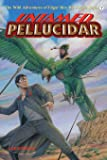 Untamed Pellucidar (The Wild Adventures of Edgar Rice Burroughs Series) (Volume 7)