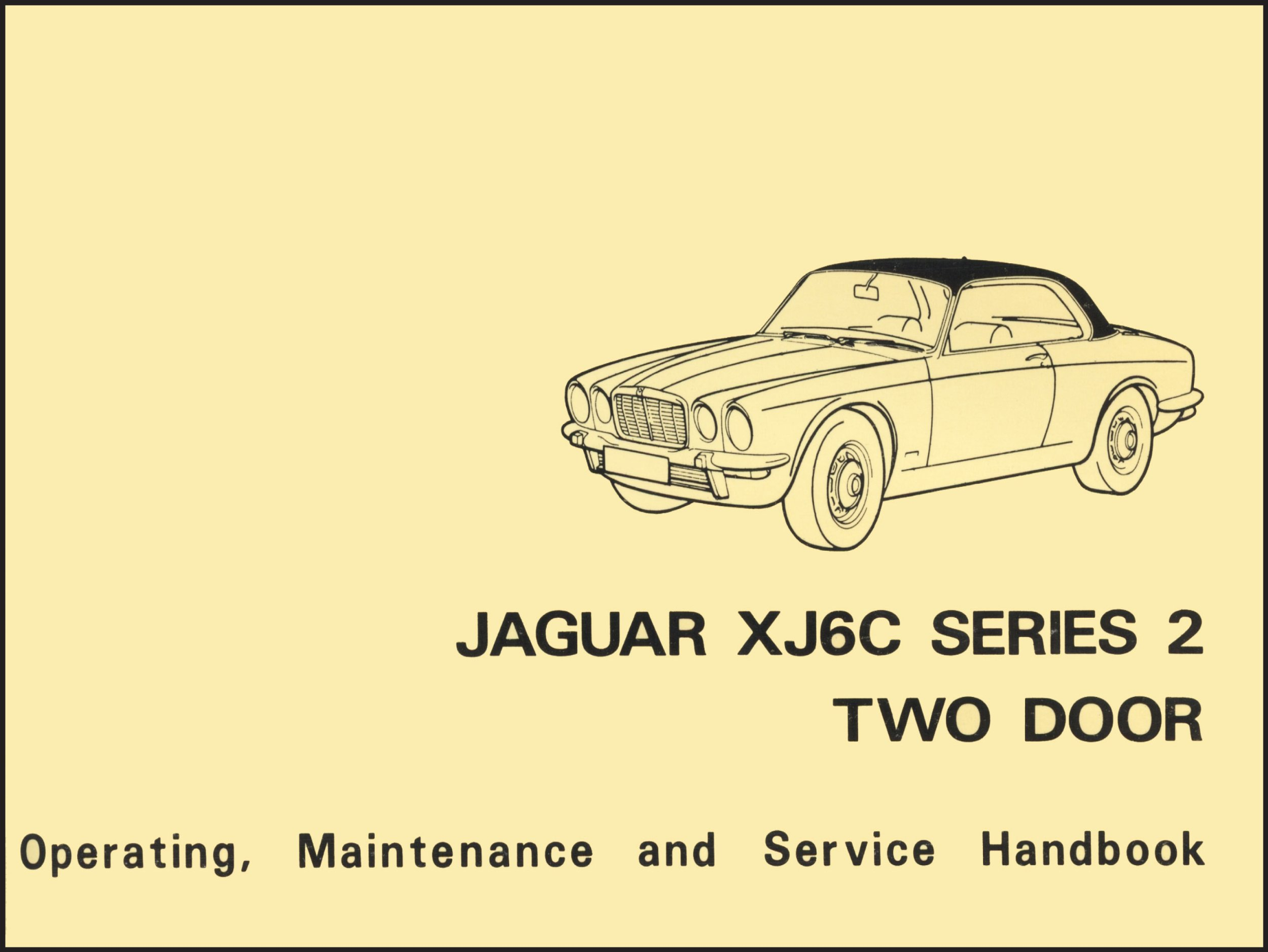 jaguar xj6c series 2 two door official handbook e184/1: general data - care  and maintenance instructions - wiring diagrams paperback – january 1, 2006