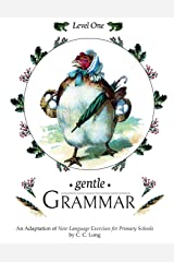 Gentle Grammar: Level 1 (Volume 1) Paperback