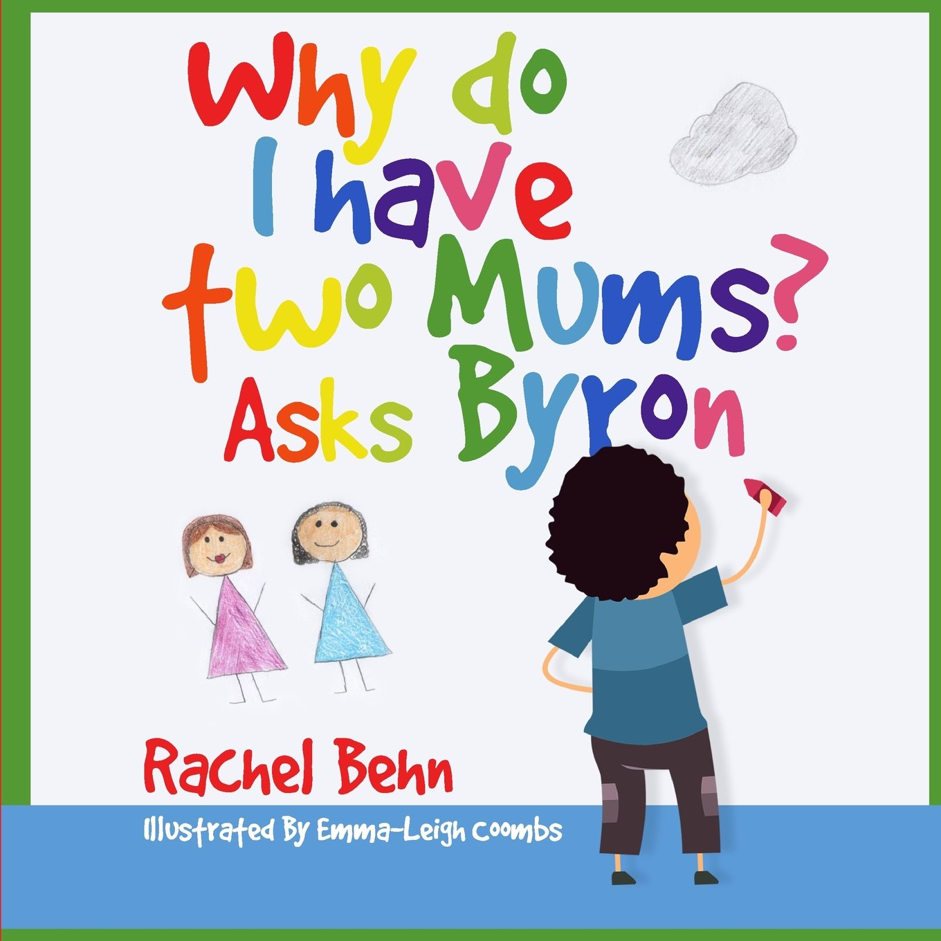 Why do I have two Mums? Asks Byron: All families are SPECIAL... pdf epub