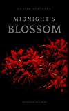 Midnight's Blossom (The Queen of Ruin Book 1)