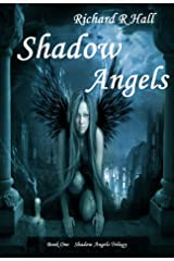 Shadow Angels (Shadow Angels Trilogy Book 1) Kindle Edition