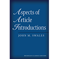 Aspects of Article Introductions, Michigan Classics Ed. (Michigan classics edition) (English Edition)