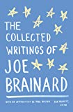 The Collected Writings of Joe Brainard: A Library of America Special Publication