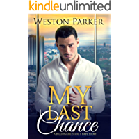 My Last Chance: (A Single Mom Secret Baby Second Chance Love Story)