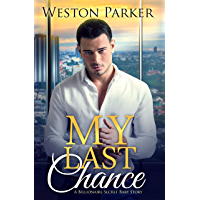 My Last Chance: A Single Mom Secret Baby Second Chance Love Story (English Edition)