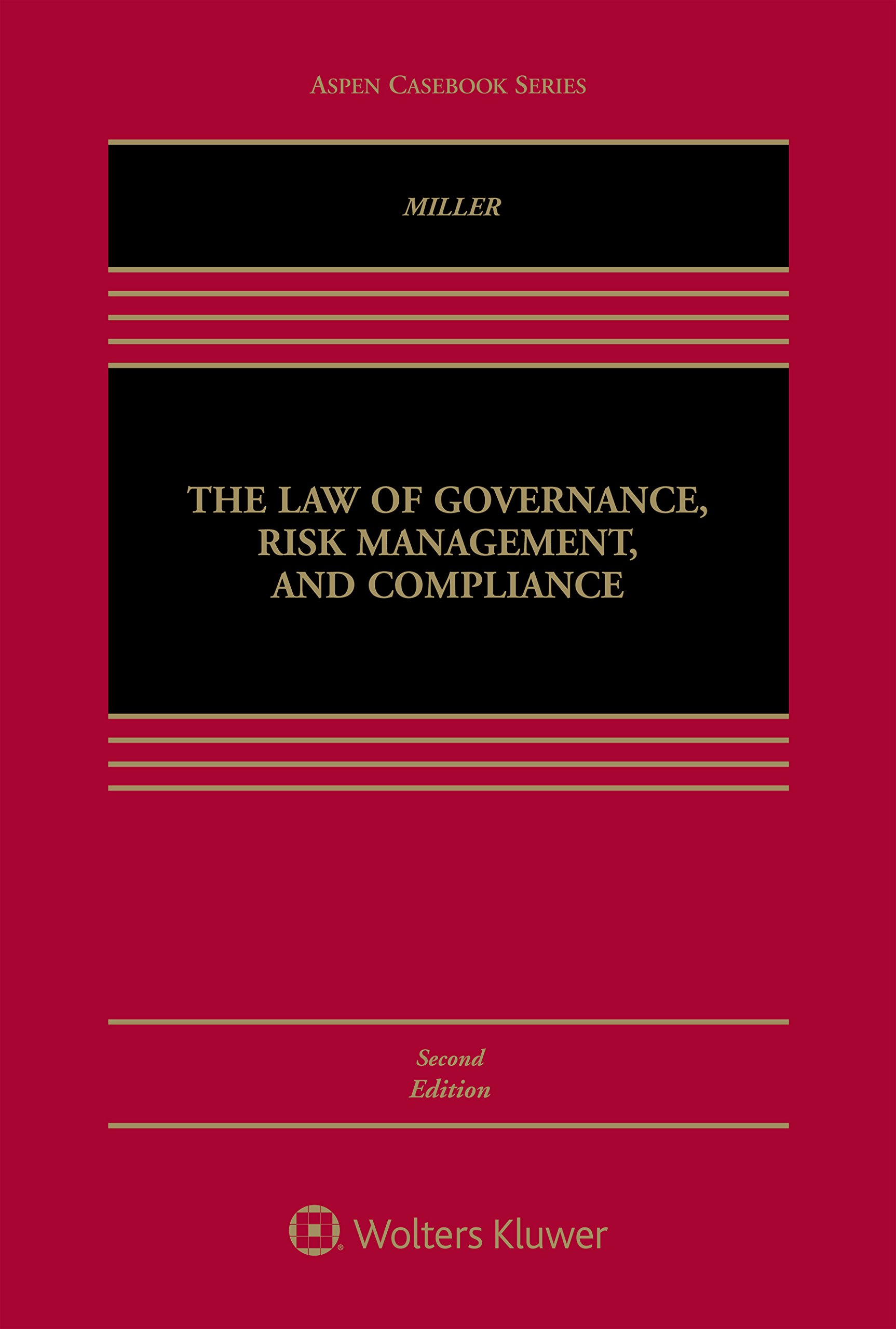 The Law of Governance, Risk Management, and Compliance (Aspen Casebook)
