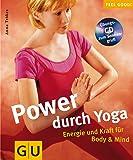 Yoga (mit CD), Power durch (GU Feel good!)