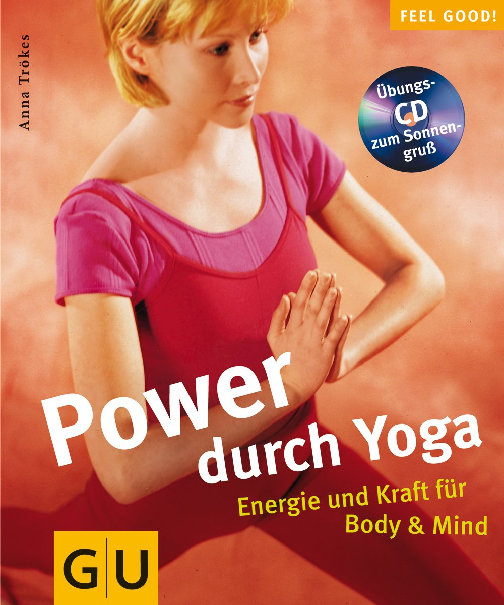 Yoga (mit CD), Power durch (GU Feel good!)