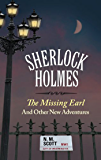 Sherlock Holmes: The Missing Earl and Other Adventures