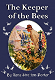The Keeper of The Bees (Illustrated)