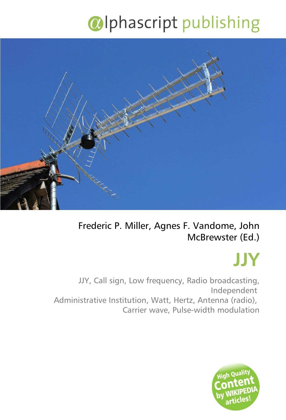 JJY: Amazon.es: Miller, Frederic P., Vandome, Agnes F ...