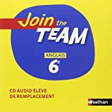 Join the Team 6e CD Audio Eleve Remp2006