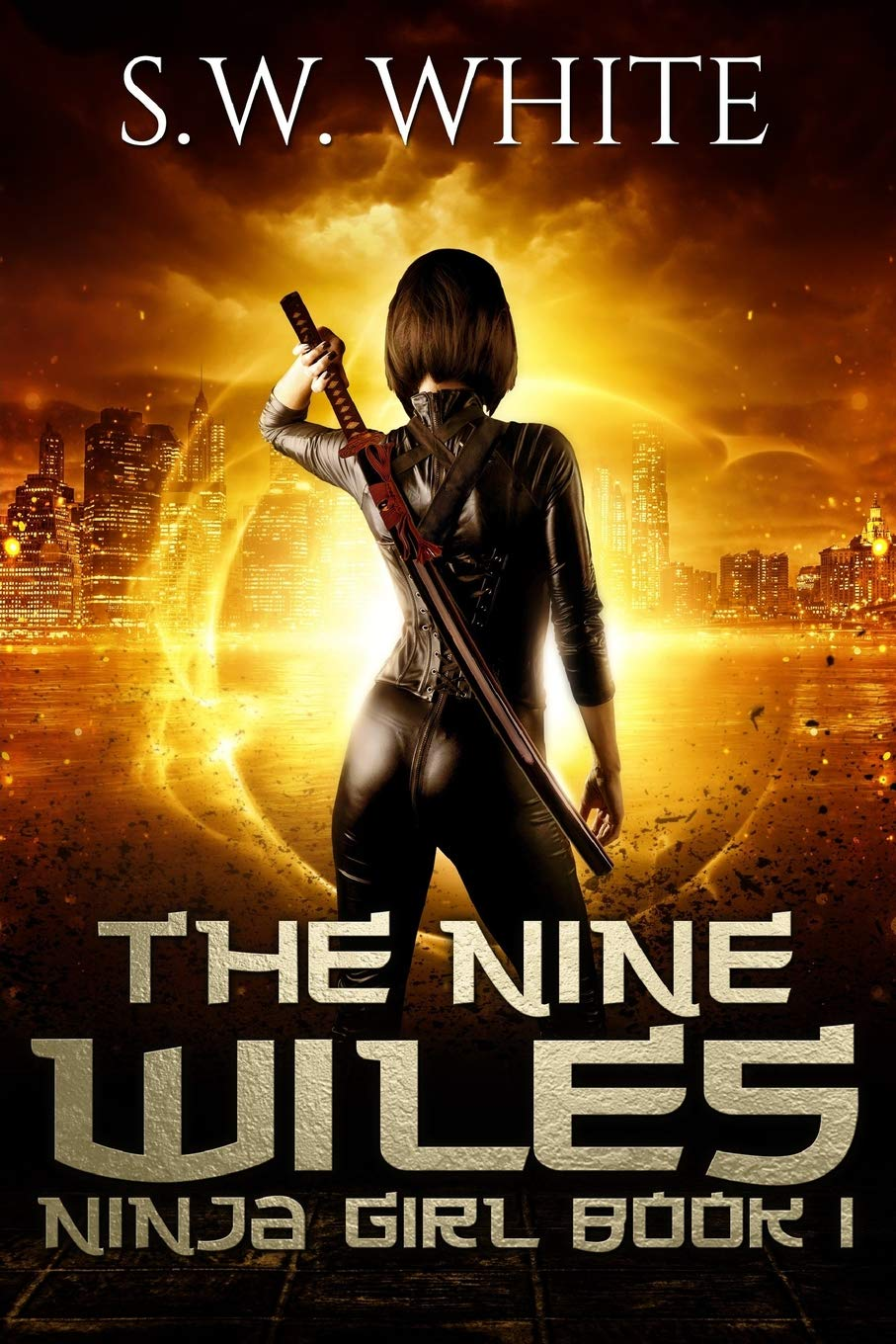 The Nine Wiles (Ninja Girl): S. W. White: 9781724140104 ...