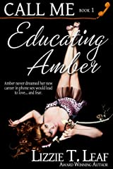 Educating Amber (Call Me Book 1) Kindle Edition