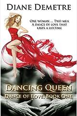 Dancing Queen (Dance of Love) Paperback